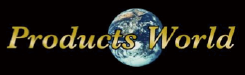 PRODUCTS WORLD
